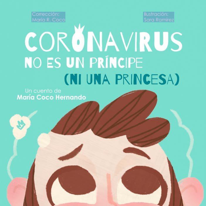 Portada del cuento 'Coronavirus no es un príncipe (ni una princesa) / María Coco